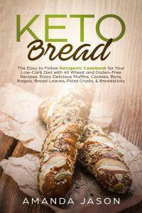 Keto Bread by Amanda Jason