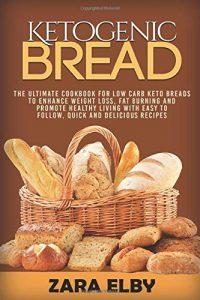 Ketogenic Bread by Zara Elby