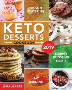 Mouth Watering Keto Desserts Cookbook by Susan Carlsser